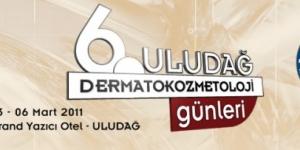 6. Uludağ Dermatokozmetoloji Günleri, Bursa<br>03 – 06 Mart 2011