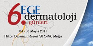 6. Ege Dermatoloji Günleri, Dalaman<br>04 – 08 Mayıs 2011