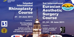 İstanbul Int. Rhinoplasty Course &#038; 3. Int. Eurasian Aesthetic Surgery Course, İstanbul<br>21 – 26 Haziran 2011