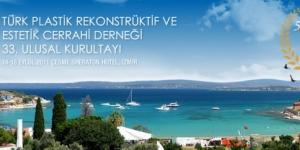 33. Türk Plastik Rekonstrüktif ve Estetik Cerrahi Derneği Ulusal Kurultayı, Çeşme<br>14 – 18 Eylül 2011