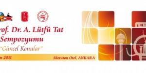 XX. Prof. Dr. A. Lütfü Tat Sempozyumu, Ankara<br>16 – 20 Kasım 2011