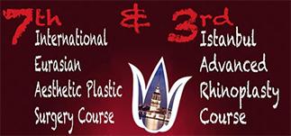 7. Uluslararası Avrasya Estetik Plastik Cerrahi Kursu & 3. İstanbul Rinoplasti Kursu