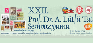 XXII. Prof. Dr. A.Lütfü Tat Sempozyumu–Sheraton Ankara<br>16-20 Kasım 2015