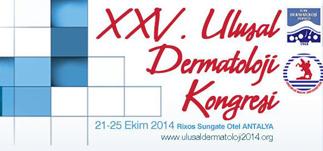 XXV. Ulusal Dermatoloji Kongresi – Rixos Sungate, Antalya<br>21–25 Ekim 2014