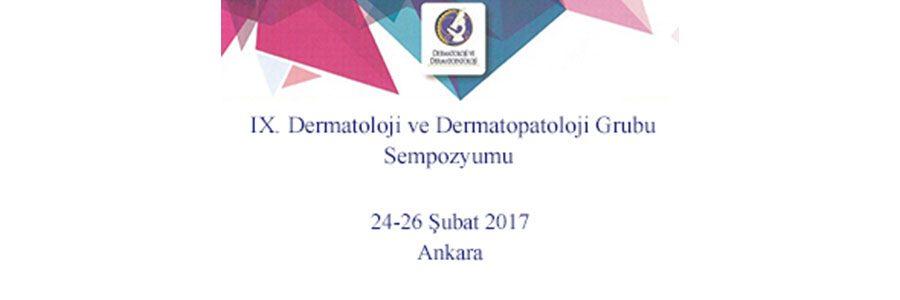 IX.Dermatoloji & Dermatopatoloji Sempozyumu – Ankara
